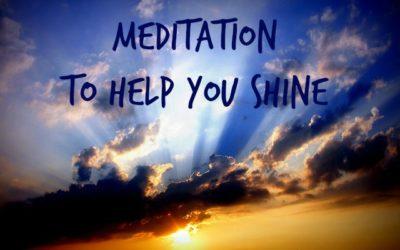 Meditation to help you SHINE
