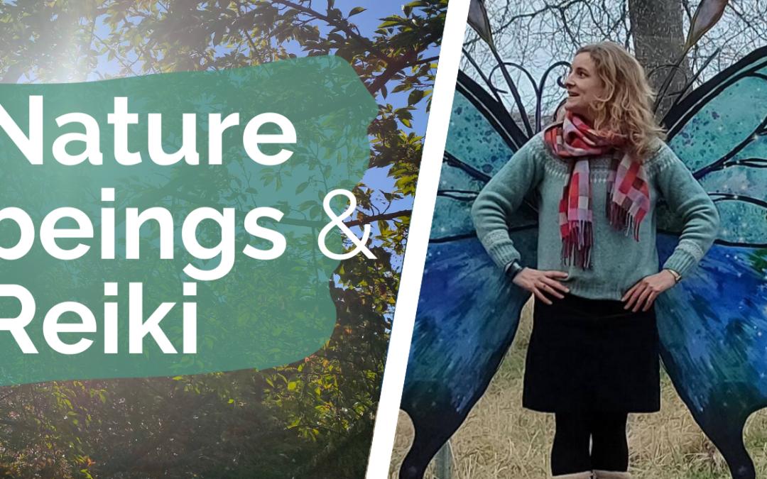 how to meet nature beings in Reiki Practice